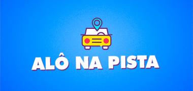 Alô Na Pista #76