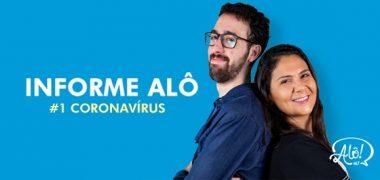 Informe Alô #coronavirus